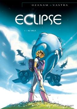 Eclipse. Volume 1, Au-delà
