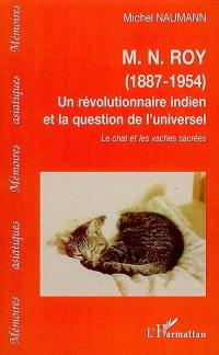 M.N. Roy (1887-1954), un révolutionnaire indien et la question de l'universel