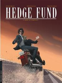 Hedge fund. Volume 5, Mort au comptant