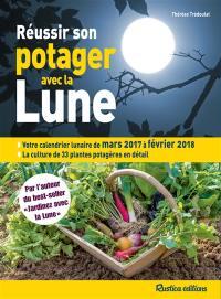 Calendrier Lunaire De Mars 2020.Livre Reussir Son Potager Avec La Lune Ecrit Par Therese