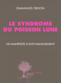 Le syndrome du poisson lune