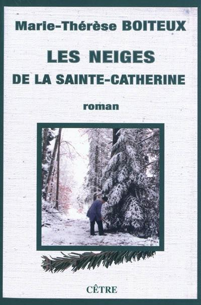 Les neiges de la Sainte-Catherine