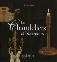 Les chandeliers et bougeoirs