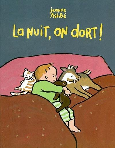 La nuit, on dort