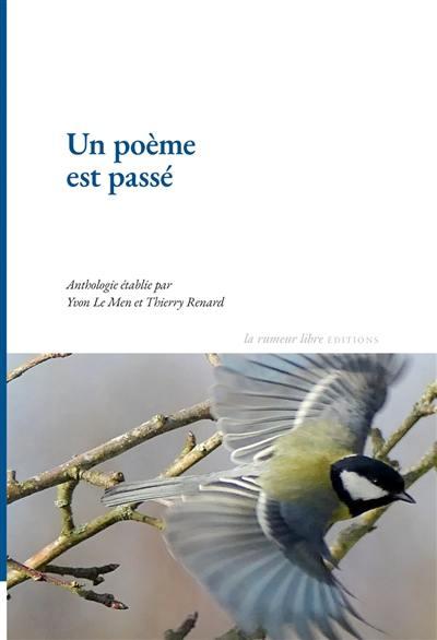 Livre : Un poème est passé - la Rumeur libre éditions