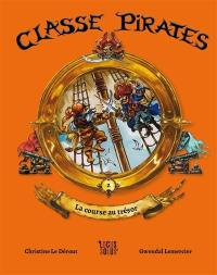 Classe pirates. Volume 2, La course au trésor
