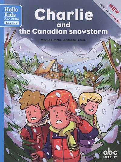 Charlie and the Canadian snowstorm