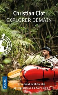 Explorer demain