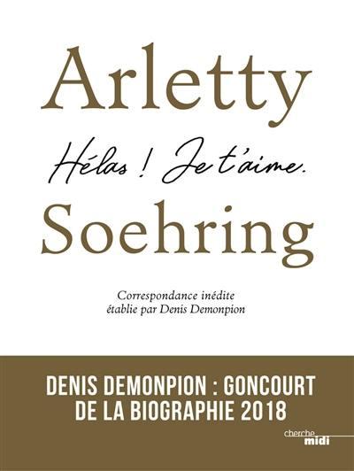Livre Arletty Soehring Ecrit Par Arletty Et Hans Jurgen Soehring