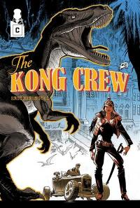 The Kong crew. Volume 2,