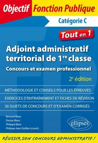 2ba98d8852c Livre   Adjoint administratif territorial de 1re classe écrit par ...