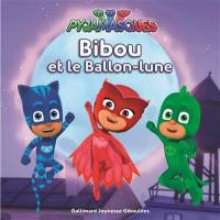 Pyjamasques. Volume 12, Bibou et le ballon-lune