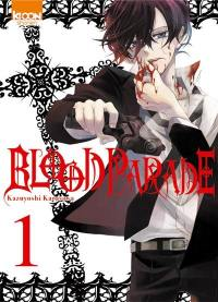 Blood parade. Volume 1,