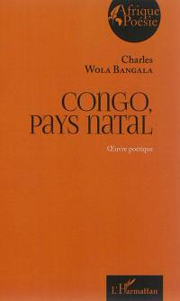 Congo, pays natal