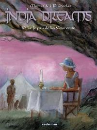 India dreams. Volume 10, Le joyau de la Couronne