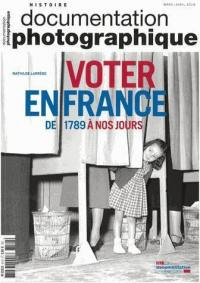 Documentation photographique (La). n° 8122, Voter en France