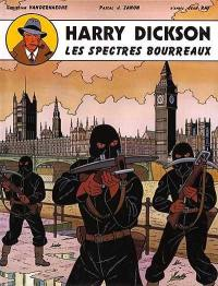 Harry Dickson. Volume 1, Les spectres bourreaux
