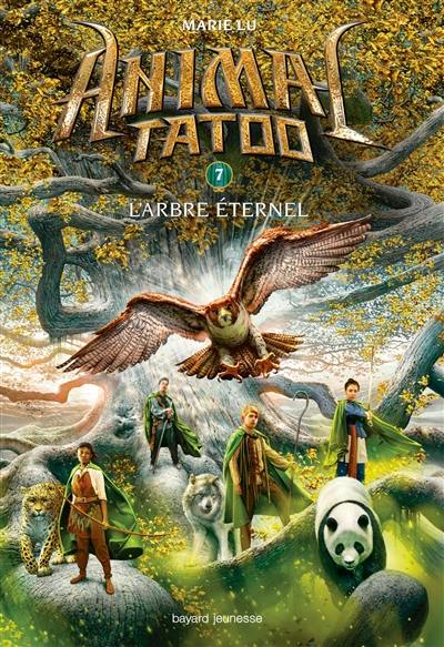Animal tatoo. Volume 7, L'arbre éternel