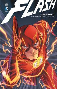 Flash. Volume 1, De l'avant