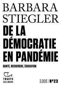 Livre : De la démocratie en pandémie écrit par Barbara Stiegler - Gallimard