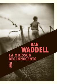 La moisson des innocents