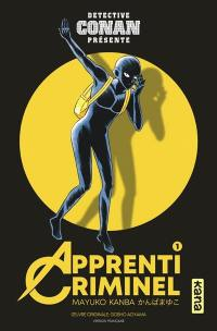 Apprenti criminel. Volume 1,