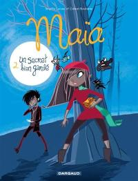 Maïa. Volume 2, Un secret bien gardé