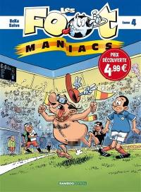 Les foot-maniacs. Volume 4,