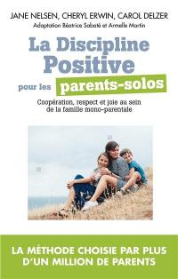 La discipline positive pour les parents solos