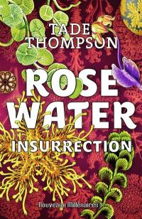 Rosewater. Volume 2, Insurrection