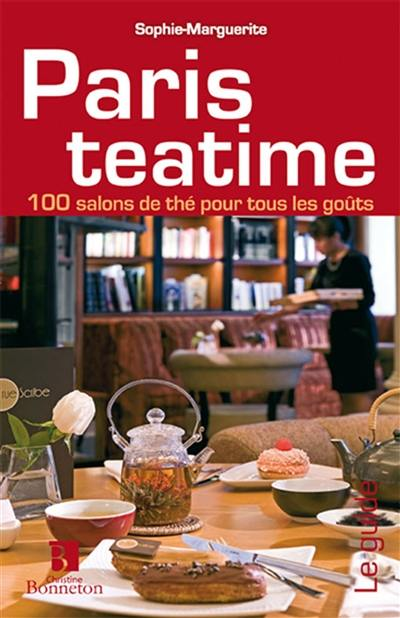 livre paris teatime crit par sophie marguerite c bonneton 9782862535234. Black Bedroom Furniture Sets. Home Design Ideas