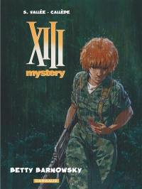 XIII mystery. Volume 7, Betty Barnowsky