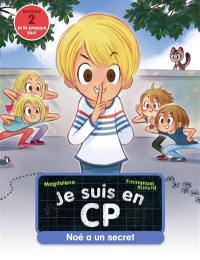 Je suis en CP. Volume 20, Noé a un secret