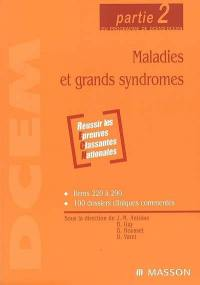 Maladies et grands syndromes