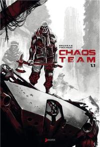 Chaos team. Volume 1.1,