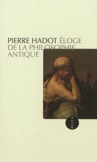 Eloge de la philosophie antique