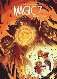 Magic 7. Volume 7, Des mages et des rois