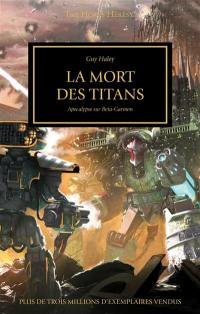 The Horus heresy. Volume 53, La mort des titans