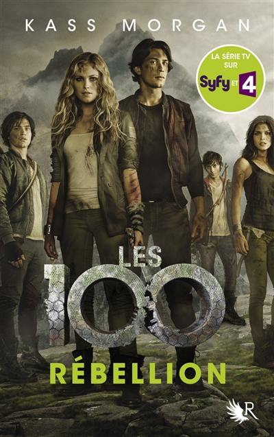 Les 100. Volume 4, Rébellion