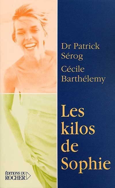 Livre : Les kilos de Sophie écrit par Patrick Sérog et