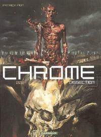 Chrome. Volume 2, Dissection