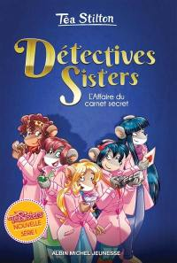 Détectives sisters. Volume 1, L'affaire du carnet secret