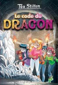 Téa Stilton. Volume 1, Le code du dragon