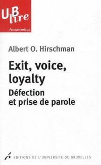 Exit, voice, loyalty