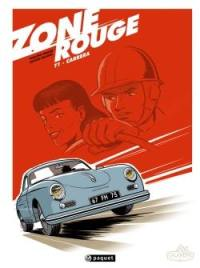 Zone rouge. Volume 1, Carrera