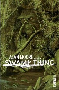 Alan Moore présente Swamp Thing. Volume 2,