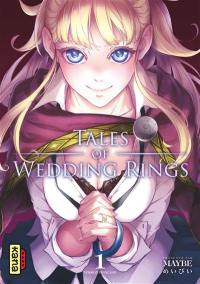 Tales of wedding rings. Volume 1,