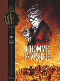 L'homme invisible. Volume 2,