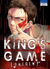 King's game origin. Volume 3,