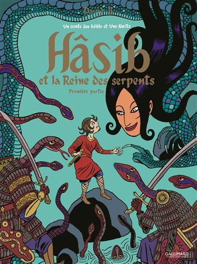Hâsib et la reine des serpents. Volume 1,